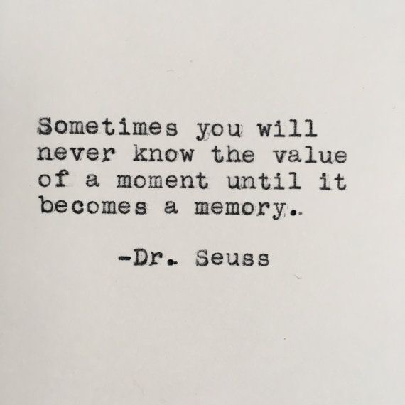 Memory Dr Seuss quote
